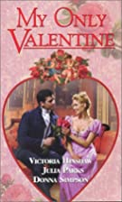 My Only Valentine (Zebra Regency Romance) by…
