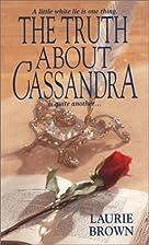 The Truth About Cassandra (Zebra Ballad…