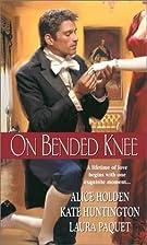 On Bended Knee (Zebra Regency Romance) by…