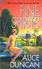 Fine Spirits by Alice Duncan