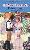 Ferguson, Jo Ann: Faire Game (Zebra Regency Romance)