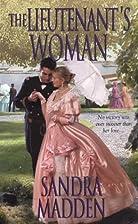 The Lieutenant's Woman by Sandra Madden