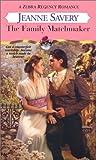 Savery, Jeanne: The Family Matchmaker (Zebra Regency Romance)