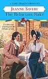 Savery, Jeanne: The Reluctant Rake (Zebra Regency Romance)