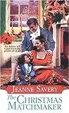 Savery, Jeanne: The Christmas Matchmaker (Zebra Regency Romance)