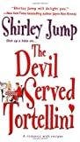 Kawa-Jump, Shirley: The Devil Served Tortellini