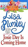 Plumley, Lisa: Josie Day Is Coming Home (Zebra Contemporary Romance)