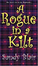 A Rogue In A Kilt (Zebra Historical Romance)…