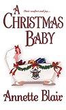 Blair, Annette: A Christmas Baby