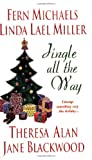 Miller, Linda Lael: Jingle All The Way