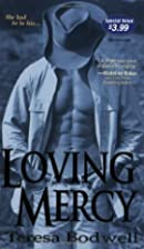 Loving Mercy (Zebra Debut) by Teresa Bodwell