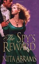 The Spy's Reward by Nita Abrams