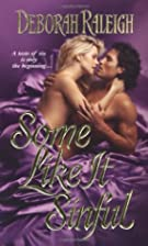 Some Like It Sinful by Deborah Raleigh