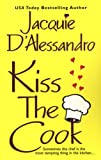 D'alesandro, Jacquie: Kiss the Cook