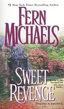 Sweet Revenge by Fern Michaels