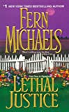 Michaels, Fern: Lethal Justice