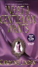 What A Gentleman Wants (Zebra Historical…
