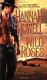 Howell, Hannah: Wild Roses (Zebra Historical Romance)