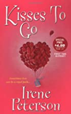 Kisses To Go (Zebra Contemporary Romance) by…