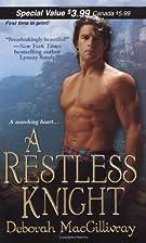 A Restless Knight by Deborah MacGillivray