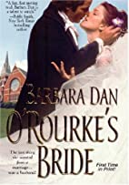 O'Rourke's Bride (Zebra Debut) by Barbara…