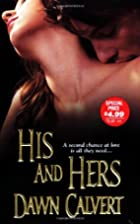 His And Hers (Zebra Historical Romance) by…