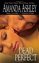 Dead Perfect by Amanda Ashley