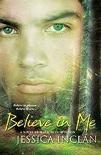 Believe In Me (Croyants des Trois) by…