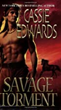 Savage Torment by Cassie Edwards