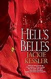 Kessler, Jackie: Hell's Belles (Hell On Earth, Book 1)