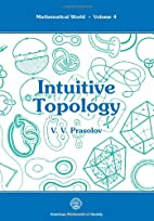 Intuitive Topology (Mathematical World, Vol…