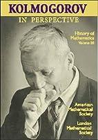 Kolmogorov in Perspective (History of…