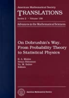 On Dobrushin's Way. from Probability Theory…