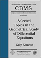Selected Topics in the Geometrical Study of…