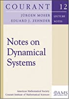 Notes on Dynamical Systems by Jurgen Moser