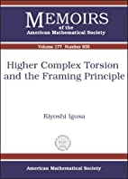 Higher Complex Torsion And the Framing…