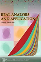 Real Analysis and Applications: Including…