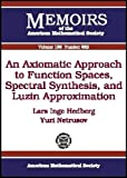 Lars Inge Hedberg: An Axiomatic Approach to Function Spaces, Spectral Synthesis, and Luzin Approximation (Memoirs of the American Mathematical Society)