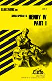 James K. Lowers: Cliff Notes: Shakespeare's: King Henry IV: Part 1