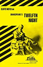 CliffsNotes on Shakespeare's Twelfth Night…