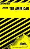 Roberts, James L.: CliffsNotes on James' The American