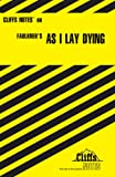 Roberts, James L: As I Lay Dying (Cliffs Notes)