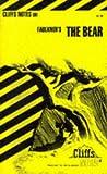 Roberts, James L.: The Bear (Cliffs Notes)