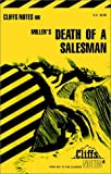 Roberts, James L.: Miller's Death of a Salesman (Cliffs Notes)