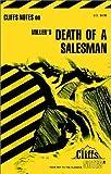 Roberts, James L.: Miller's Death of a Salesman (Cliffs Notes)