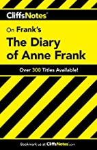 CliffsNotes on Frank's The Diary of Anne…