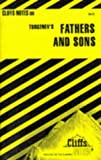 Cliffs Notes Staff: Fathers and Sons