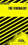 Cliffs Notes Staff: The Federalist