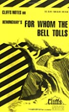 CliffsNotes on Hemingway's For Whom the Bell…