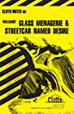 Roberts, James L: Williams' Glass Menagerie and Streetcar Named Desire (Cliffs Notes